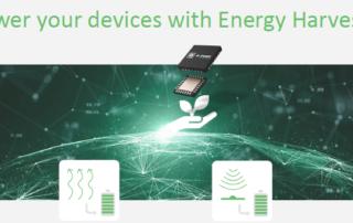 Energy Harvesting für wirklich unabhängige IoT-Applikationen