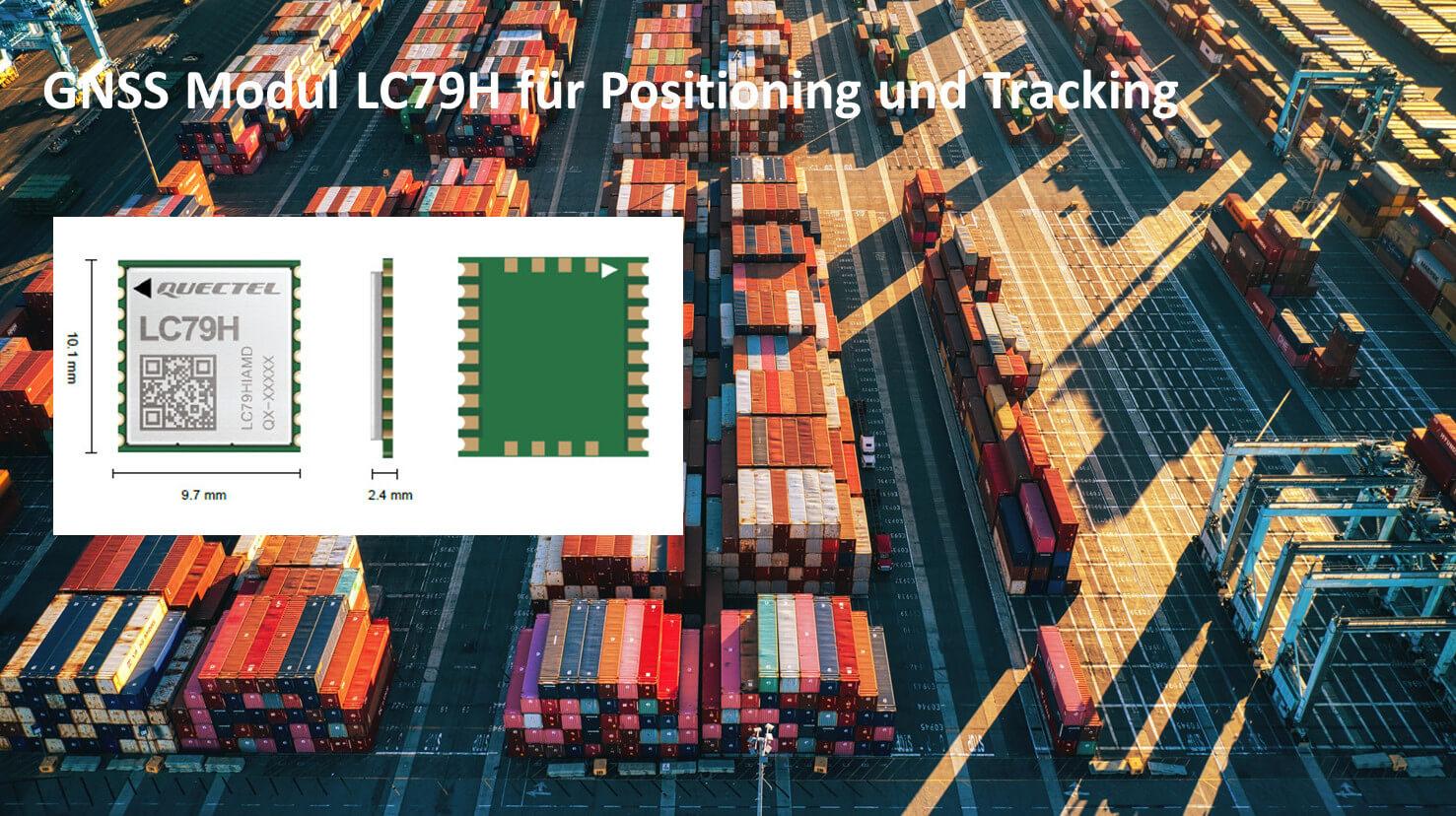 GNSS Modul LC79H von Quectel